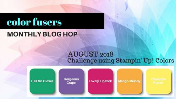 Color Fusers Blog Hop August 2018