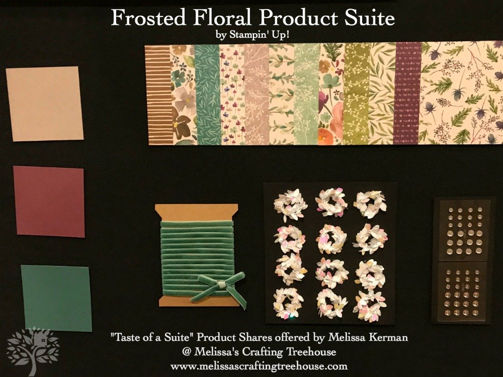 2018 Holiday Catalog Taste of a Suite Product Shares Now Available to PreOrder! Frosted Floral Suite Shown Here.