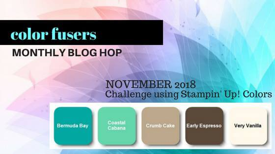 Color Fusers Blog Hop November 2018 - Check out the new color challenge on the first Monday of every month!