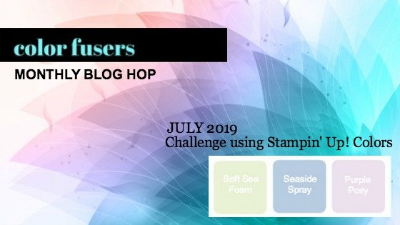 Today's projects were made for the July 2019 Color Challenge and Color Fusers Blog Hop.