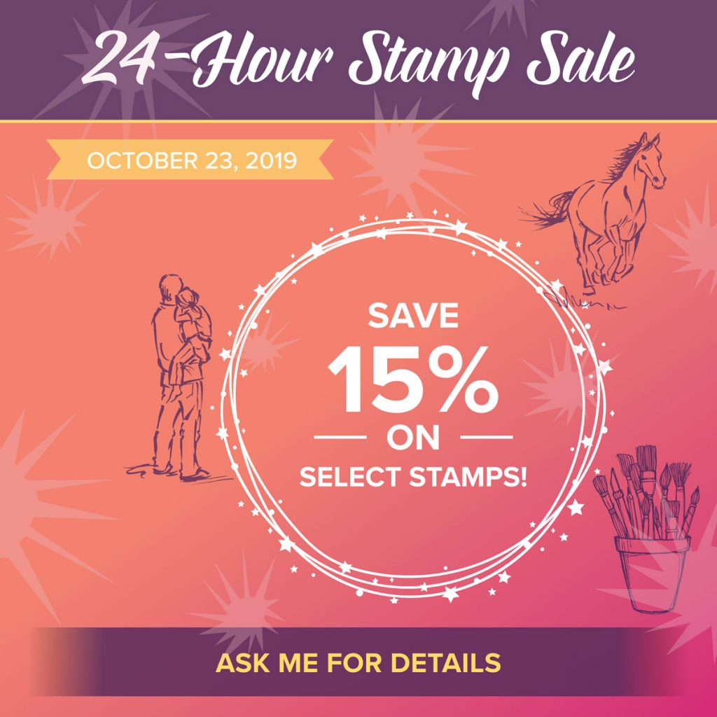Get 15% Off a bunch of Stampin' Up! stamp sets, including some of MY FAVORITES! This 24 Hour Sale is happening on Wednesday 10/23/19 ONLY! Don't miss out!