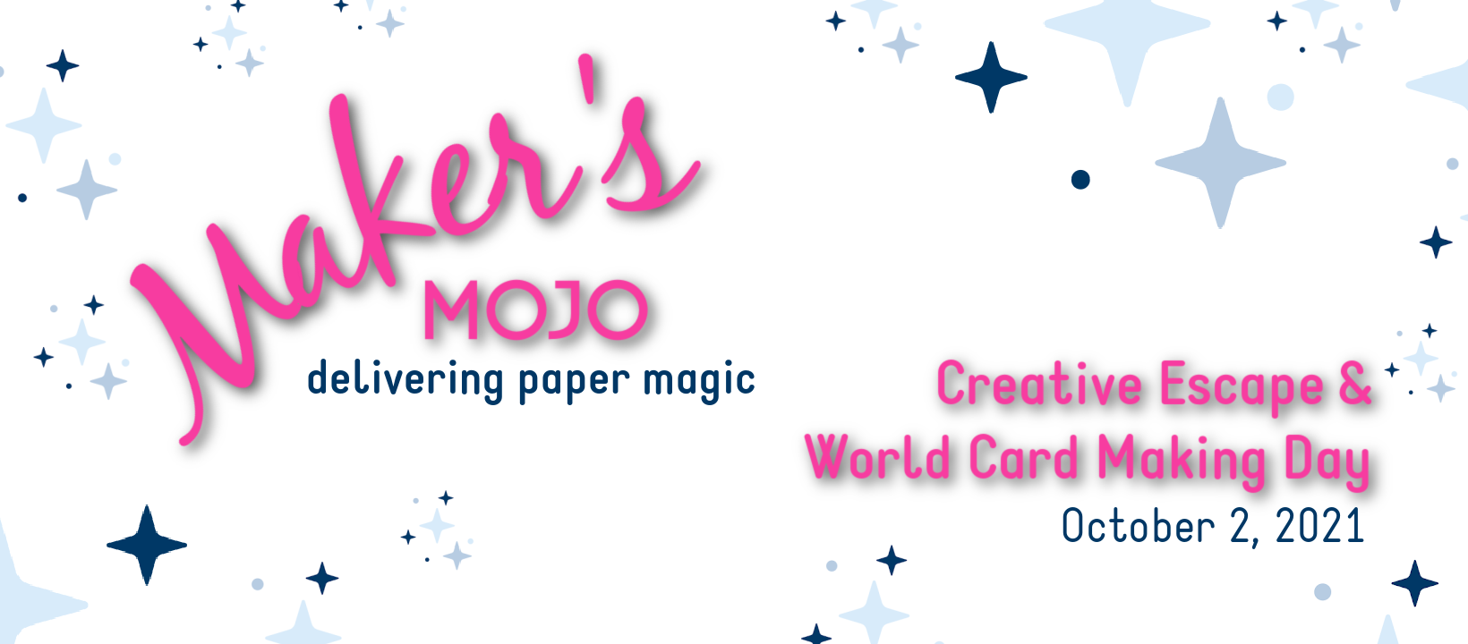 Makers Mojo Creative Escape Oct 2021